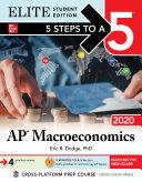 Pdf 5 Steps to a 5: AP Macroeconomics 2020 Elite Student Edition Telecharger