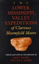 The Lower Mississippi Valley Expeditions of Clarence Bloomfield Moore