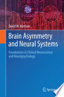 Brain Asymmetry and Neural Systems Book