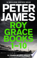 """Roy Grace Ebook Bundle: Books 1-10"" by Peter James"