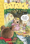 Patrick in A Teddy Bear s Picnic and Other Stories