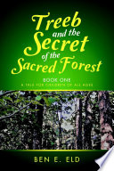 Treeb and the Secret of the Sacred Forest