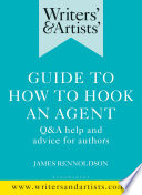 Writers Artists Guide To How To Hook An Agent