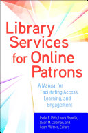 Pdf Library Services for Online Patrons: A Manual for Facilitating Access, Learning, and Engagement Telecharger