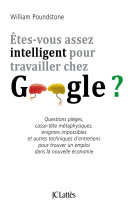Êtes-vous assez intelligent pour travailler chez Google ? ebook