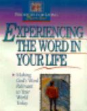Experiencing the Word in Your Life