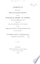 Address Delivered At The Anniversary Meeting Of The Geological Society Of London On The 17th February 1843 Prefaced By The Announcement Of The Award Of Two Wollaston Medals And The Donation Fund For The Same Year Etc Book PDF