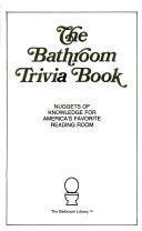 The Bathroom Trivia Book