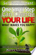 One Small Step Can Change Your Life: What Makes You Happy
