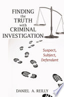 Finding The Truth With Criminal Investigation