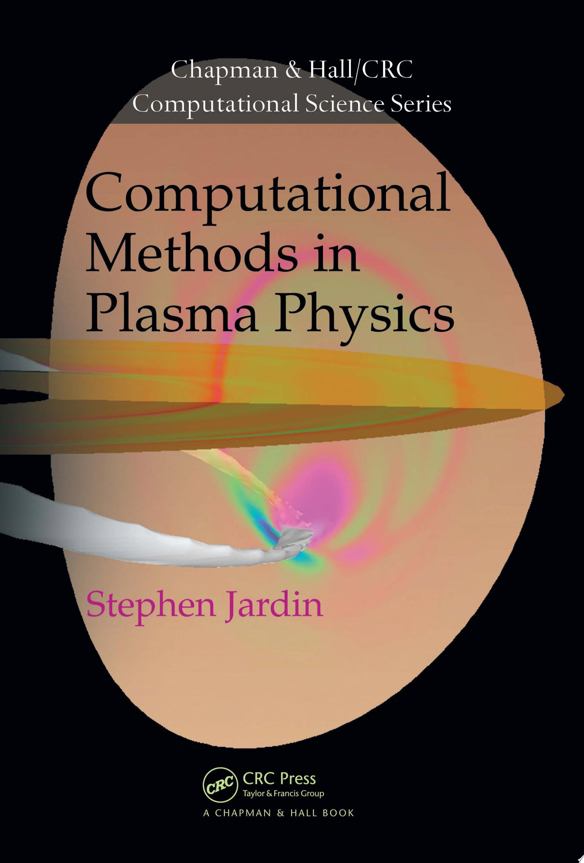 Computational Methods in Plasma Physics