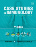 Case Studies in Immunology: A Clinical Companion, 7th Edition