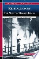 Kristallnacht The Night Of Broken Glass