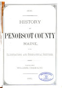 History of Penobscot County  Maine