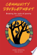 """Community Development: Breaking the Cycle of Poverty"" by Hennie Swanepoel, Frik De Beer"