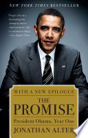 """""""The Promise: President Obama, Year One"""" by Jonathan Alter"""