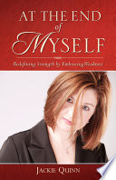 At The End Of Myself Redefining Strength By Embracing Weakness Book PDF