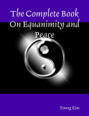The Complete Book On Equanimity and Peace