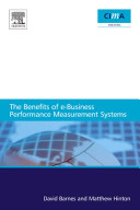 The Benefits of E business Performance Measurement Systems Book