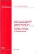 L'aspect d'autonomie et de communion dans la praxis africaine des recours à Rome (IIIe - Ve siècles)