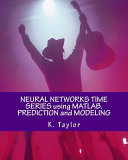 Neural Networks Time Series Using Matlab Book