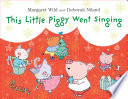 This Little Piggy Went Singing Book PDF