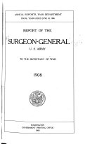 Pdf Report of the Surgeon-General of the Army to the Secretary of War for the Fiscal Year Ending