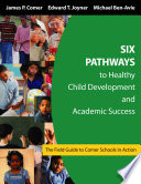 Six Pathways To Healthy Child Development And Academic Success Book PDF