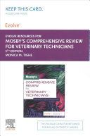 Mosby S Comprehensive Review For Veterinary Technicians Elsevier Ebook On Vitalsource Evolve Access Retail Access Cards