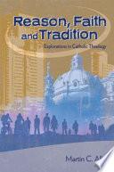 Reason, Faith, and Tradition