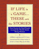 If Life Is a Game...These Are The Stories