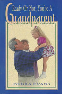 Ready Or Not  You re a Grandparent