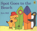 Spot Goes to the Beach Book PDF