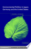 Environmental Politics In Japan Germany And The United States