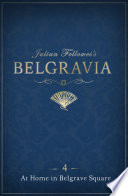 Julian Fellowes s Belgravia Episode 4