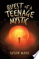 Quest Of A Teenage Mystic