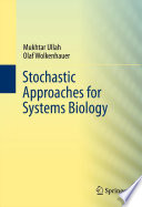 Stochastic Approaches For Systems Biology Book PDF