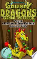 Grumpy Dragons   Firman the Fibber
