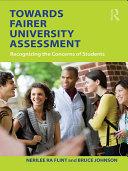 Towards Fairer University Assessment