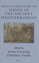 Brill's Companion to Sieges in the Ancient Mediterranean