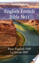 English French Bible No11  : Basic English 1949 - La Sainte 1887