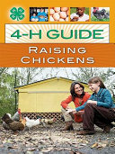 4-H Guide to Raising Chickens