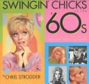 Swingin' Chicks of the '60s