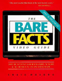 The Bare Facts Video Guide 1997