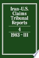 Iran U S  Claims Tribunal Reports  Volume 4