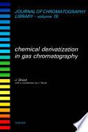 Chemical Derivatization In Gas Chromatography Book PDF