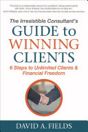 The Irresistible Consultant's Guide to Winning Clients Pdf