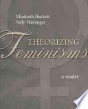 Theorizing Feminisms  : A Reader