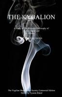 Centennial Edition of the Kybalion