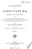 A Cyclopedia of Agriculture, Practical and Scientific